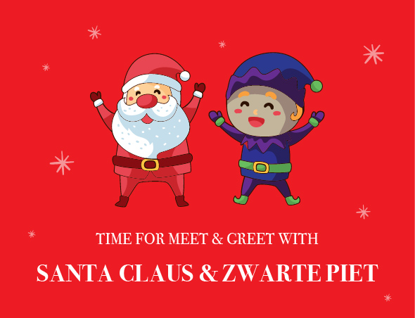MEET & GREET WITH SANTA AND ZWARTE PIET